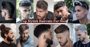 The best stylish hairstyles for men 2021-Top Stylish Haircuts For Men.