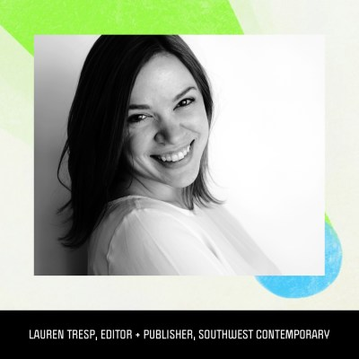 Lauren Tresp, editor + publisher, Southwest Contemporary