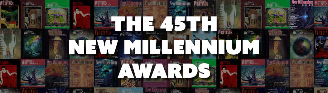 45th New Millennium Writing Awards