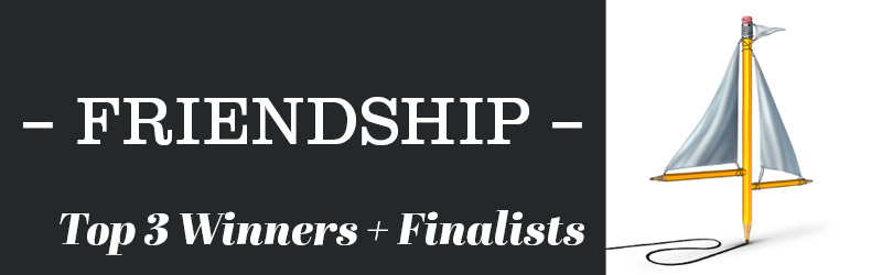 FRIENDSHIP WINNERS AND FINALISTS