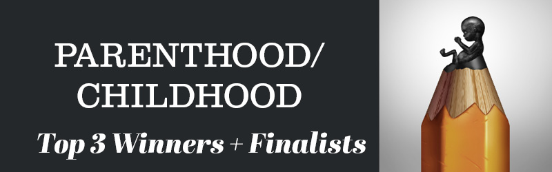 Parenthood/Childhood Winners and Finalists