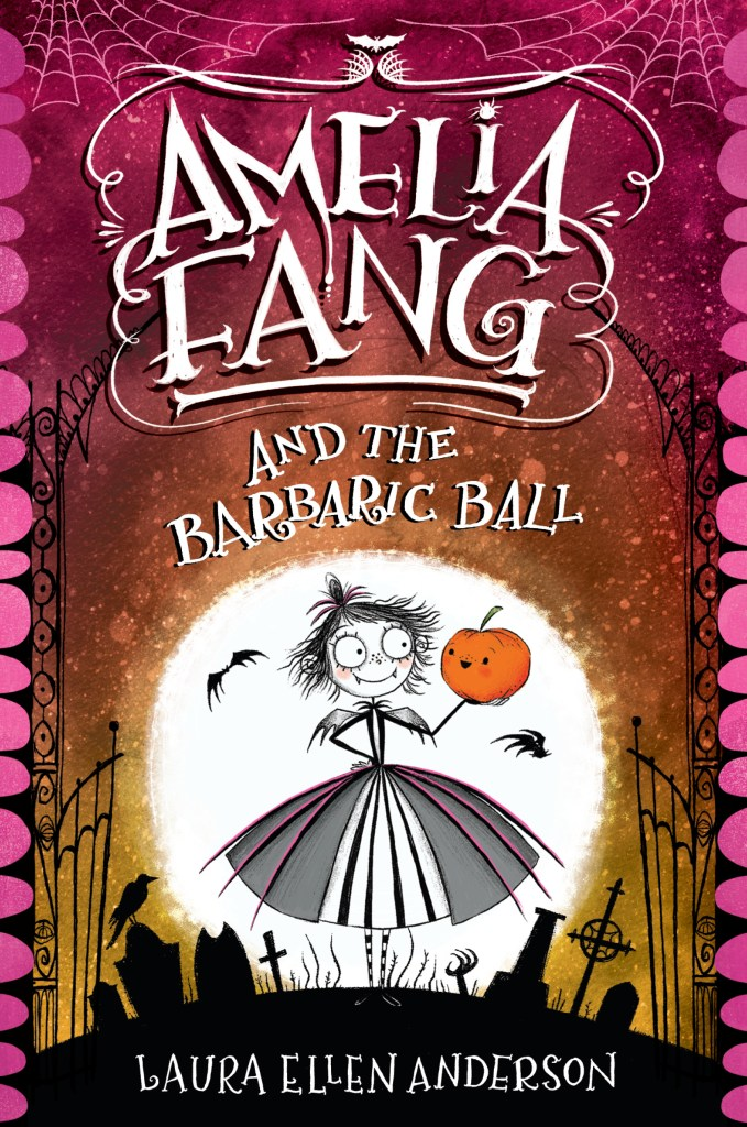 Cover image for Amelia Fang and the Barbaric Ball by Laura Ellen Anderson
