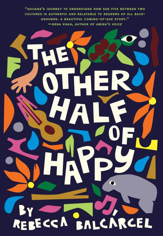 Book cover image for The Other Half of Happy by Rebecca Balcarcel