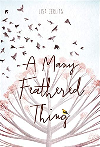 Book cover image for A Many Feathered Thing by Lisa Gerlits