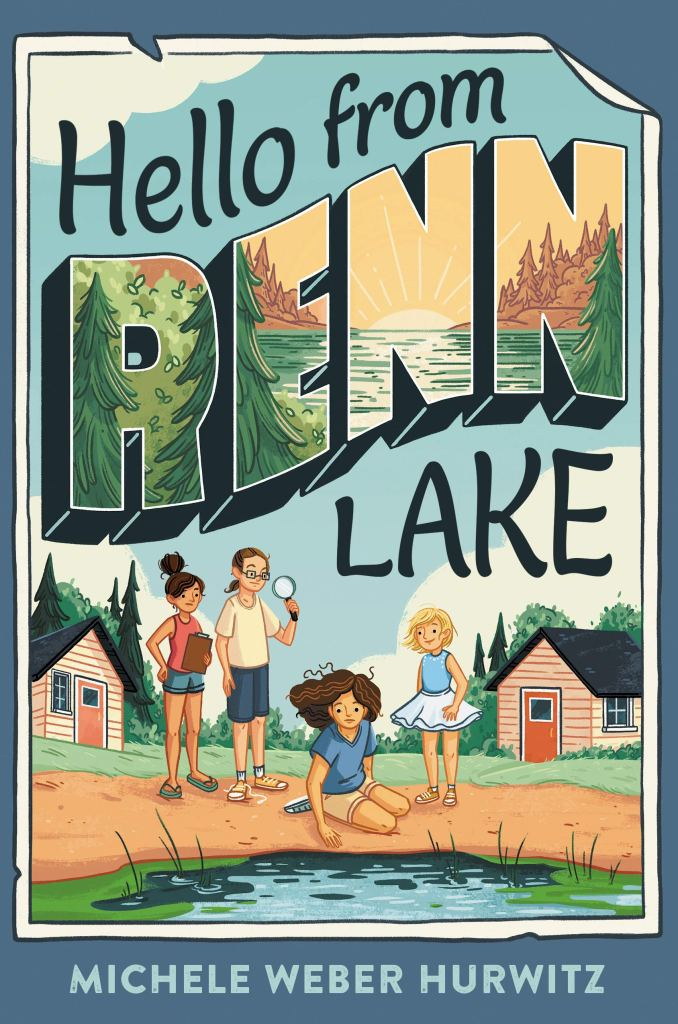 Book cover image for Hello From Renn Lake by Michele Weber Hurwitz