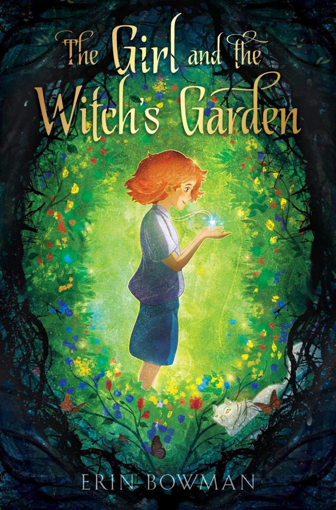 Book cover image for The Girl and the Witch's Garden by Erin Bowman