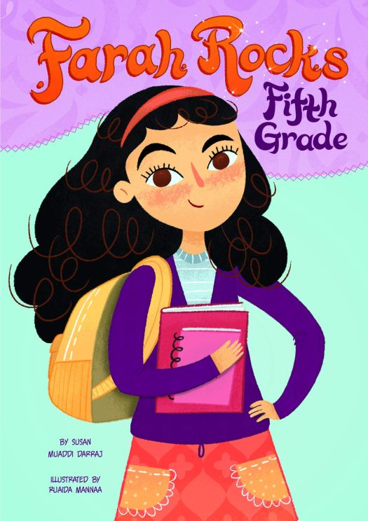 Book cover image for Farah Rocks Fifth Grade by Susan Muaddi Darraj and Ruaida Mannaa