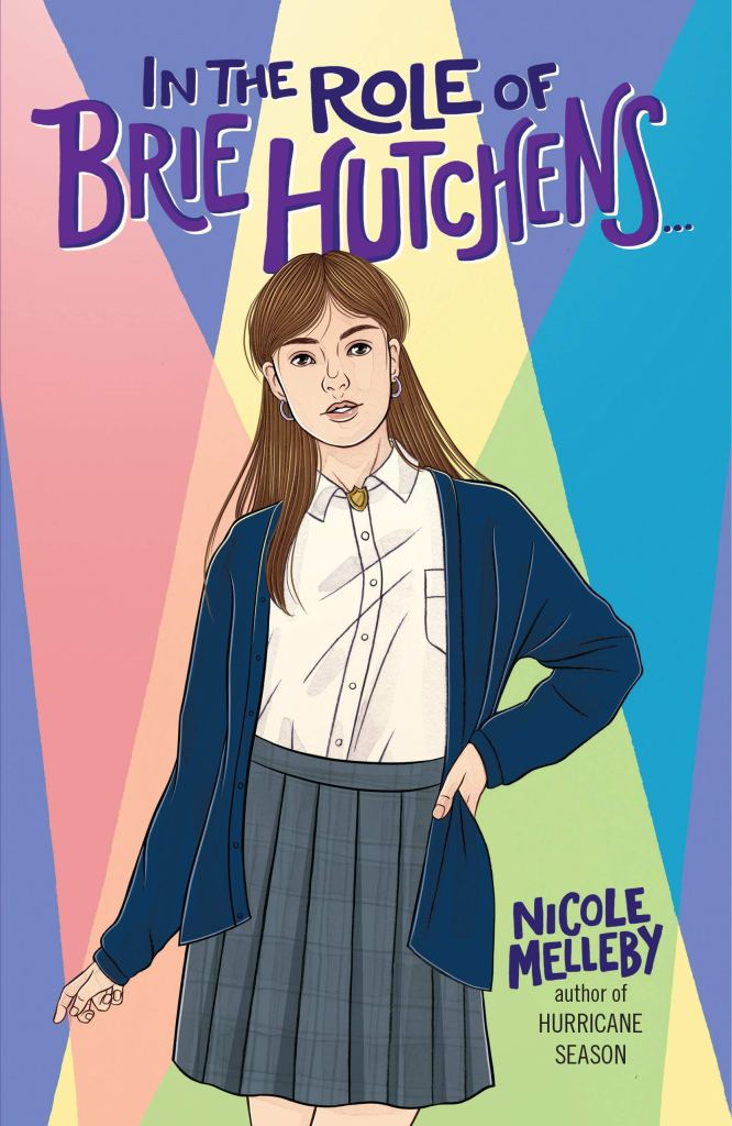 Book cover image for In the Role of Brie Hutchens by Nicole Melleby