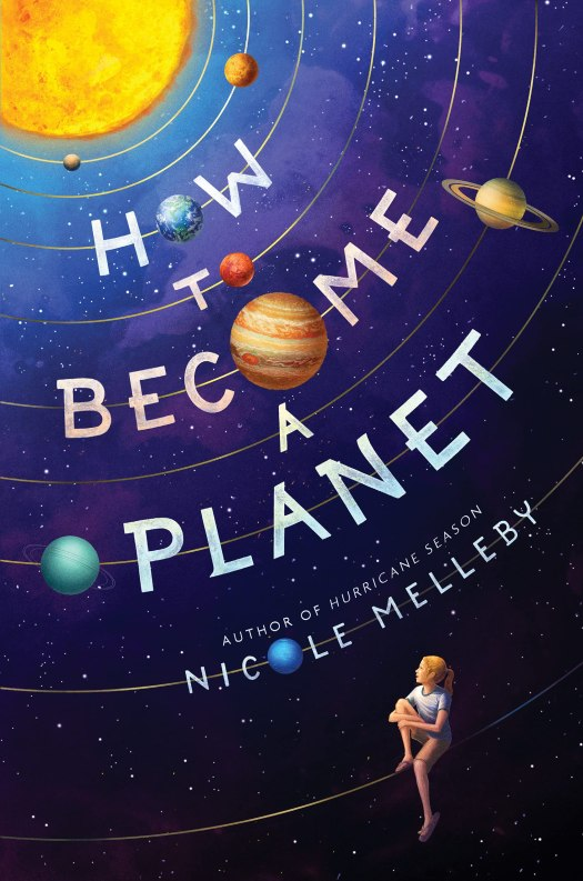 Book cover image for How to Become a Planet by Nicole Melleby
