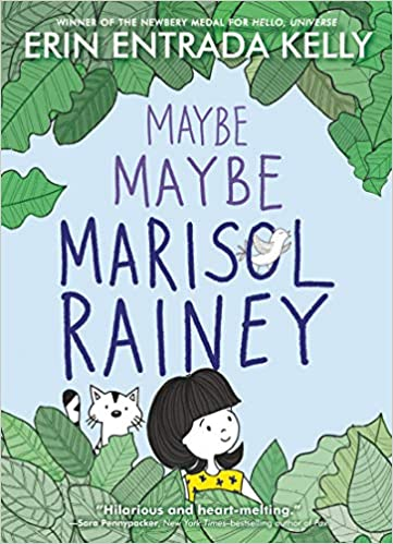 Book cover image for Maybe Maybe Marisol Rainey by Erin Entrada Kelly