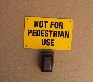 Not for Pedestrian Use