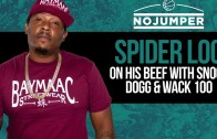 Spider Loc on his beef with Snoop Dogg and Wack 100