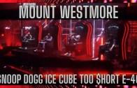 MOUNT WESTMORE DEBUT Snoop Dogg Ice Cube Too $hort E-40 Triller Fight Club Jake Paul v. Ben Askren