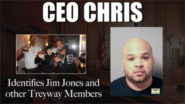 CEO Chris Identifies Jim Jones and others as members on Treyway, beef with Gato