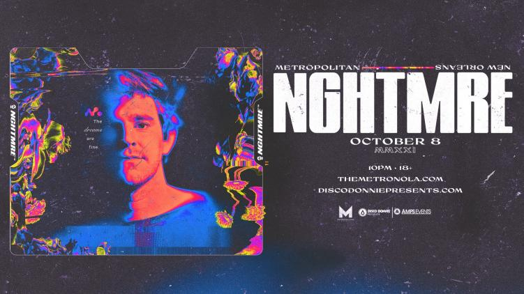 nghtmre new orleans