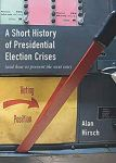 Short-History-Presidential-Election-Crises