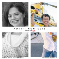 Deadline: July 15, 2021 Xu Xi is this year's Adrift Short Story Contest Guest Judge. The winning story receives $500, ten copies of the issue in which their story appears, and a featured interview. Runner-ups receive $200, five copies, and a featured interview. All stories read for the contest are considered for publication, which means your likelihood of publication and placing in the contest is much higher. For our 2019 contest, we selected three stories to publish. Traci Brimhall heads up the Adrift Chapbook Contest this year! This contest winner will be awarded $500, a royalties contract, twenty copies of their chapbook, and an interview to be published alongside their chapbook. www.driftwoodpress.net