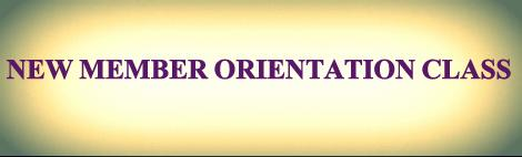 New Members Orientation Class