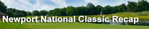 Newport National Classic Recap