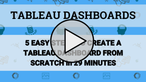 5 EASY STEPS: Create a Tableau Dashboard (from scratch!)