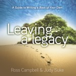 Leaving A Legacy New Press Books
