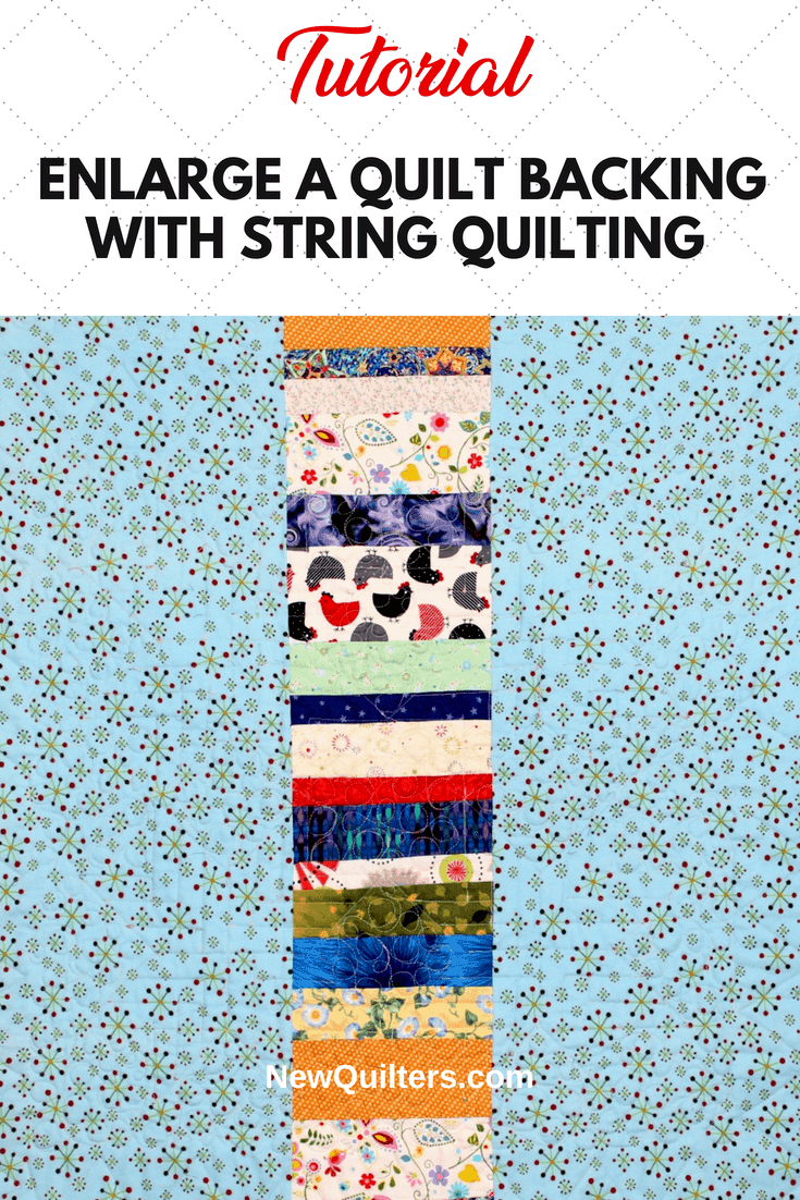 Is your backing fabric too small for your quilt? Here's an easy way to make it large enough by adding a string quilted section. Tutorial from NewQuilters.com. #stringquilting, #quiltbacking, #newquilters, #quiltingtutorial