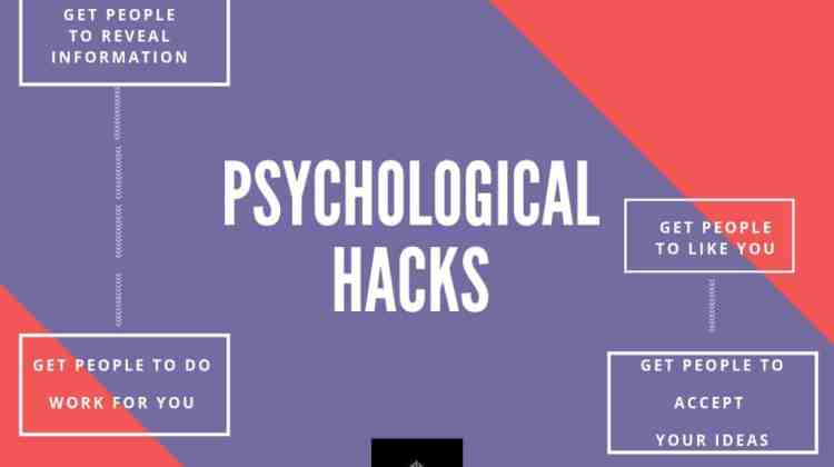 Psychological hacks to influence people