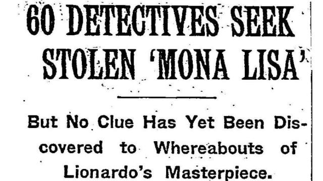 "A New York Times headline from August 24, 1911, reported the investigation into the disappearance of the ""Mona Lisa."""