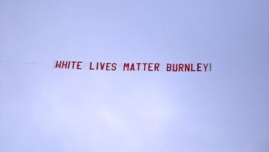 Photo of لافتة عنصرية ضد حملة حياة السود مهمة في مباراة السيتي وبيرنلي