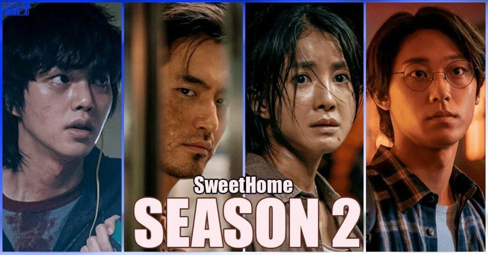 "Season 2 ရိုက်ကူးသွားမယ်လို့ သတင်းထွက်နေတဲ့ Netflix ရဲ့ နာမည်ကျော်ဇာတ်လမ်းတွဲ ""Sweet Home"""