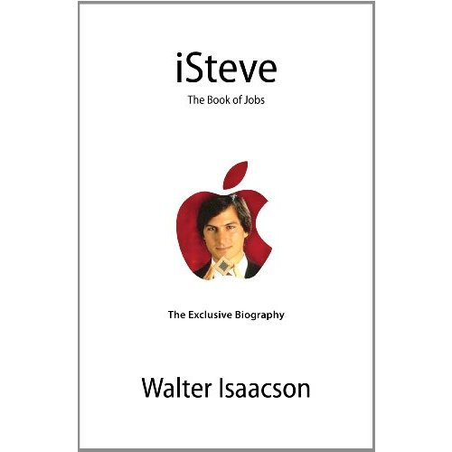 Steve Jobs Biography 'iSteve: The Book of Jobs' Available