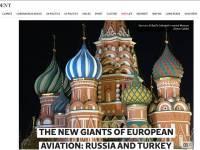 Новые гиганты европейской авиации: Россия и Турция