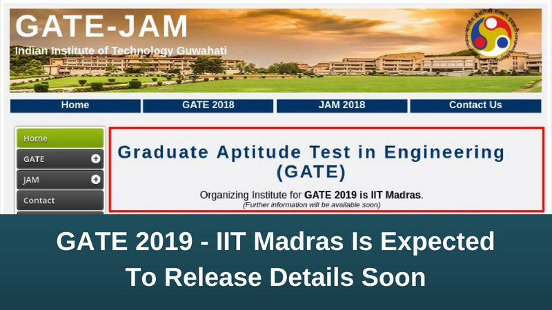 IIT Madras To Conduct GATE 2019; Notification To Release