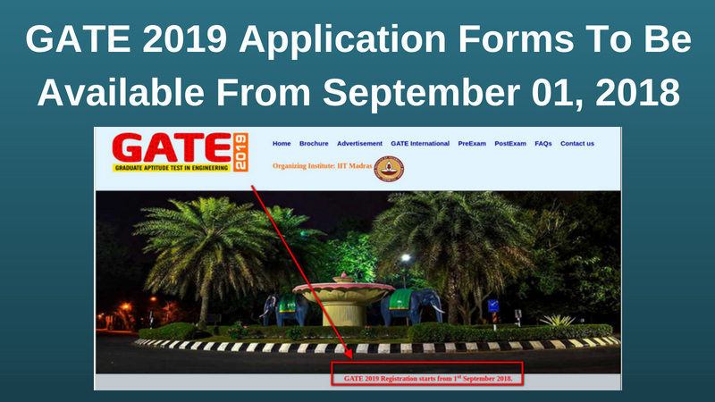GATE 2019 News: IIT Madras To Begin GATE Exam 2019 Registration From Sep 1