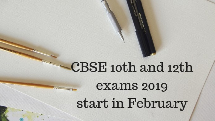 CBSE 10th and 12th exams 2019