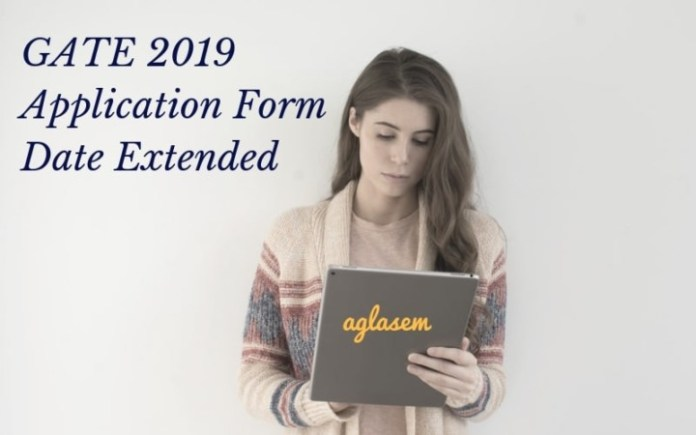 GATE 2019 Application Form Date Extended