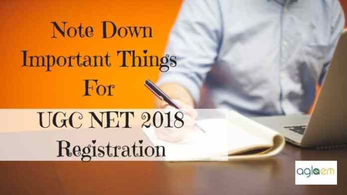 UGC NET 2018; Important Things To Know Before Registering