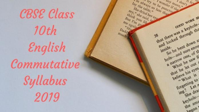 CBSE Class 10 English Commutative Syllabus 2019