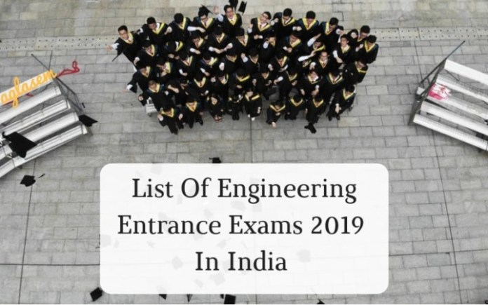 List Of Engineering Entrance Exams 2019 In India