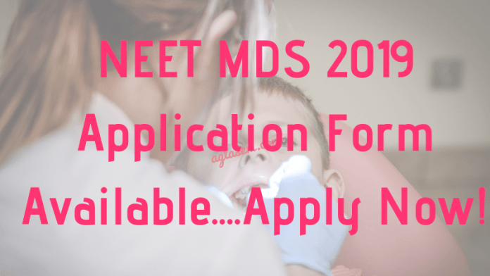 NEET MDS 2019 Application