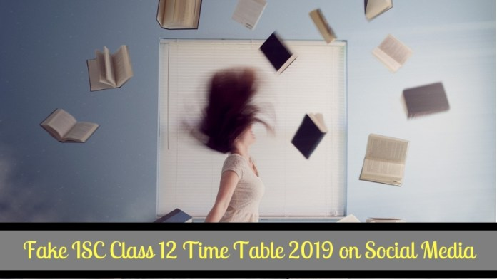 Fake ISC Class 12 Time Table 2019 on Social Media