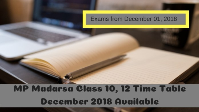 MP Madarsa Class 10, 12 Time Table December 2019
