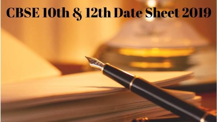 CBSE 10th & 12th Date Sheet 2019
