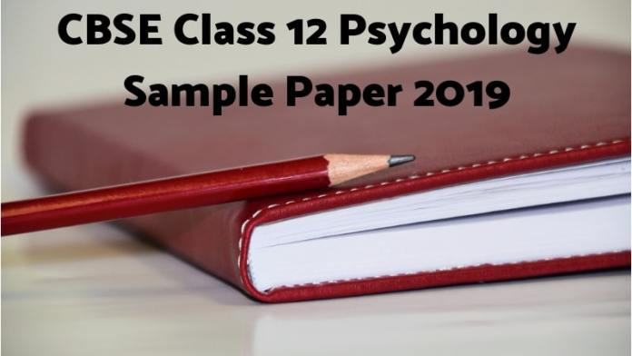 CBSE Class 12 Psychology Sample Paper 2019
