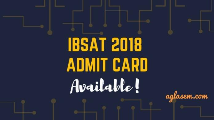 IBSAT Admit Card 2018 for 23 December Exam Availab