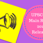 UPSC IAS Main Result 2018 Released