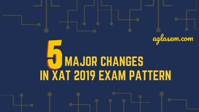 5 Major Changes in XAT 2019 Paper Pattern
