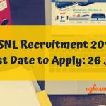 BSNL Recruitment 2019 Last date to apply 26 Jan
