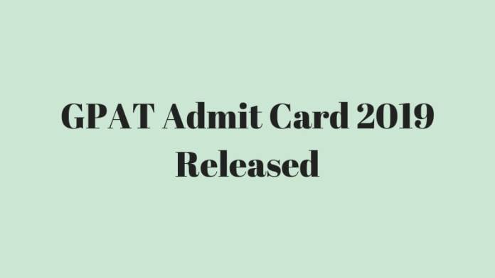 GPAT Admit Card 2019 Released