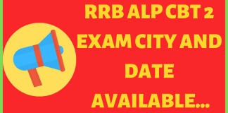 RRB ALP CBT 2 EXAM CITY AND DATE AVAILABLE